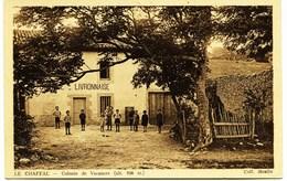7073 - Drome -  LE  CHAFFAL (village Ou Lieu Dit ??) :  Colonie De Vacances Livronnaise     (Rare)   Circulée En 1935 - Francia