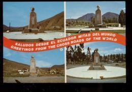 C862 ECUADOR - MONUMENTO A LA LINEA EQUINOCCIAL - SALUDOS DESDE EL ECUADOR MITAD DEL MUNDO - Ecuador