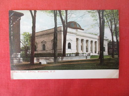 Flower  Library    Watertown  New York --   Ref 3166 - NY - New York