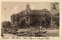 China, SHANGHAI, The Bund, Union Building & Shanghai Club (1920s) Postcard - Chine