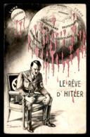 GUERRE 39/45 - ILLUSTRATEURS - PAUL BARBIER - LE REVE D'HITLER - Guerre 1939-45