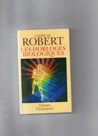 Ladislas Robert. Les Horloges Biologiques. - Sciences