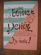 Une Bonne Raison De Venir à Rennes, J'y Suis - Rennes