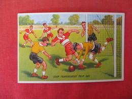 > Soccer Coup Franchement Trop Bas ----- Frankley Low Shot    Ref 3166 - Bowling