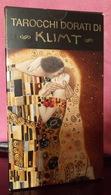 Lo Scarabeo TAROCCHI DORATI DI KLIMT/ KLIMT'S GOLDEN TAROT DECK . 79 Carte/cards - Loisirs Créatifs