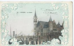 Antwerpen - Anvers - 19 - Le Steen - Carte Gauffrée - 1908 - Antwerpen