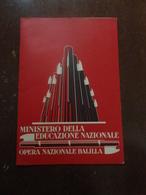 MINISTERO DELL'EDUCAZIONE NAZIONALE -OPERA NAZIONALE BALILLA-1920 - Diploma & School Reports