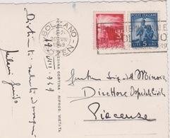 Italy 1949 Postcard From Bolzano To Piacenza Con 3l And 5l Democratica - 6. 1946-.. Republic