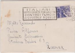 Italy 1954 Busta Con Annullo Pubblicitario Italiani Sittoscrivete Per La Lotta Contro I Tumori - 6. 1946-.. Republic