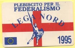 TESSERA POLITICA - PARTITO LEGA NORD - SOCIO SOSTENITORE - 1995 - Plebiscito Per Il Federalismo - Altre Collezioni