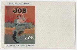 CPA Publicitaire Calendrier 1895 Cigarettes JOB Illustrateurs Art Nouveau  Meunier - Meunier, G.
