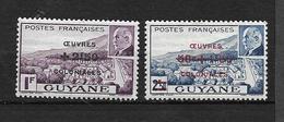 GUYANE  1944  N° 177/178  Surchargée OEUVRES COLONIALES  Neufs Avec Trace De Charnière - Neufs