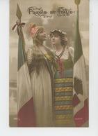 """GUERRE 1914-18 - Jolie Carte Fantaisie Femmes Française Et Italienne """"FRANCE ET ITALIE """" - Guerre 1914-18"""