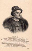 Le Roi De France Louis XI. - Histoire