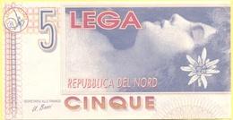 5 Leghe - Pseudo Banconota Della Repubblica Del Nord - Gadget Politico - Lega Nord Bossi Umberto - Italia