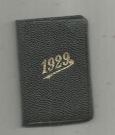Petit Calendrier De Poche,1929 ,24 Pp ,fêtes Mobiles,postes Lettres-imprimés-télégraphe-échantillons,population, 2 Scans - Petit Format : 1921-40
