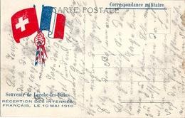 SUISSE RRR Carte Militaire LOUECHE Les BAINS Réception Des Internés Français 10 Mai 1916 - VS Valais