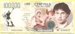 100000 Lire - Cent Mila - Pseudo Banconota Della Banca Nord Nazione - Gadget Politico - Lega Nord Bossi Umberto - Italia