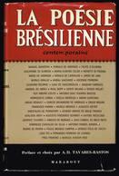 La Poésie Brésilienne Contemporaine - 1966 - 292 Pages 21,7 X 14 Cm - Poésie