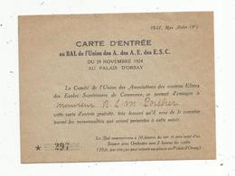 Carte D'entrée Au BAL De L'Union Des Associations Des Anciens éléves Des Ecoles Supérieures De Commerce, 1924 - Tickets D'entrée
