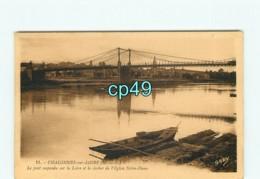 49 - CHALONNES SUR LOIRE - Le Pont Suspendu Sur La Loire Et Le Clocher De L'église Notre Dame - Chalonnes Sur Loire