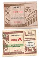 2 BIGLIETTI PARTITE CALCIO , GENOA - INTER 1981/82 E SAMPDORIA 1983/84 . - Calcio