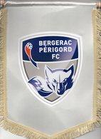 Lot De 3 Fanions Du BERGERAC PERIGORD FC - Habillement, Souvenirs & Autres
