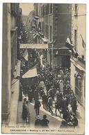 11 GREVES MANIFESTATIONS VITICOLES DU MIDI REVOLTE DES VIGNERONS 1907 CARCASSONNE RUE COURTEJAIRE CPA 2 SCANS - Demonstrations