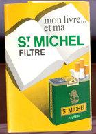 TABAC  Publicité   Cigarettes Saint Michel - Objets Publicitaires