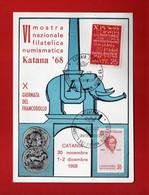 (Riz2)  ITALIA - 1968 CATANIA - KATANA 68 Mostra Filatelica - X Giornata Del Francobollo .   Vedi Descrizione - Esposizioni Filateliche