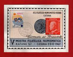 (Riz2)  ITALIA - 1967 CATANIA - KATANA 67 - V Mostra Filatelica -  Giornata Del Francobollo .   Vedi Descrizione - Esposizioni Filateliche