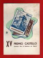 (Riz2)  ITALIA - 1965- VERONA - SANGUINETTO - XV PREMIO CASTELLO 31/10/1965 .   Vedi Descrizione - Filatelia & Monedas