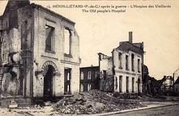 62 - HENIN-LIETARD - Aprés La Guerre - L'Hospice Des Vieillards - - Other Municipalities