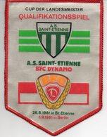 Fanion Du Match Dynamo Berlin / Saint Etienne  1981 - Habillement, Souvenirs & Autres