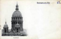 62 - BOULOGNE-sur-MER - Cathédrale - - Boulogne Sur Mer