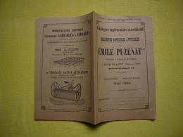 Catalogue Pub Et Tarifs 1892 Illustré Machines Agricoles Et Viticoles Emile Puzenat à Bourbon Lancy 50 Pages - Publicités