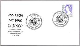 15 Fiesta Del VINO DI BOSCO - WINE. San Guiseppe Di Comacchio, Ferrara, 2004 - Vinos Y Alcoholes
