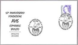 50 Años GRUPO DONANTES DE SANGRE - 50 Years Blood Donor Group. Spoleto, Perugia, 2004 - Santé