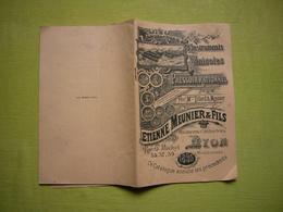 Catalogue Pub Et Tarifs 1899 Illustré Instruments Vinicoles Pressoirs Meunier & Fils à Lyon 45 Pages - Publicités