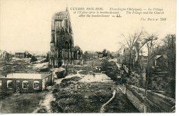 CPA Belgique Elverdinghe Ypres Leper Guerre War 1914-1916 Bombardment - Ieper