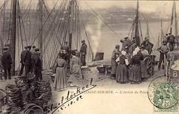 62 - BOULOGNE-sur-MER - L'Arrivée Du Poisson - Trés Ancienne - - Boulogne Sur Mer
