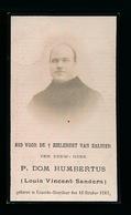 EERW.HEER P.DOM HUMBERTUS - LOUIS SANDERS - EXAARDE - DOORSLAAR 1863 DENDERMONDE 1918 - Décès