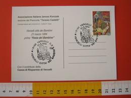 A.09 ITALIA ANNULLO - 1994 VERCELLI CITTA' DELLE BAMBINE E DEI BAMBINI MONGOLFIERA KORCZAK - Mongolfiere