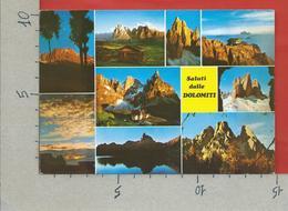 CARTOLINA VG ITALIA - Saluti Dalle DOLOMITI - Vedutine Multivue - 10 X 15 - ANN. 1990 - Saluti Da.../ Gruss Aus...