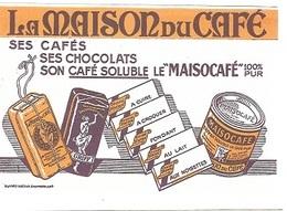 """BUVARD  Marque  Boisson  La  MAISON  Du  CAFE, Ses Cafés, Ses Chocolats, Son Café Soluble Le """" MAISOCAFE """" 100% Pur - Buvards, Protège-cahiers Illustrés"""
