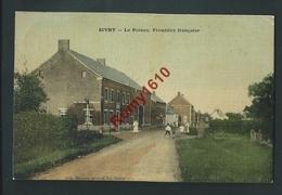 SIVRY- Le Poteau.  Haut De La Rue Marzelle. Frontière Française.  Animée, Assez Rare.  2 Scans - Sivry-Rance