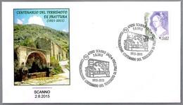 100 Años Del TERREMOTO DE FRATTURA (1915) - 100 Years Of EARTHQUAKE. Scanno, L'Aquila, 2015 - Geología
