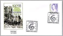 100 Años Del TERREMOTO Della Marsica - 100 Years Of Earthquake. Pescina, L'Aquila, 2015 - Geologie