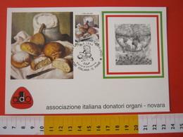 A.09 ITALIA ANNULLO - 1994 CARPIGNANO SESIA NOVARA CIBO ITALIANO IL PANE FDC MAXIMUM AIDO DONATORI ORGANI - Alimentazione