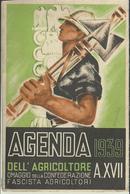 AGENDA DELL'AGRICOLTORE 1939 - Omaggio Confederazione Fascista Agricoltori - Unclassified